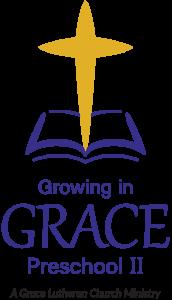 Growing In Grace Preschool II | A Grace Lutheran Church Ministry